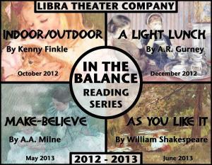 In The Balance 2012/2013, Libra Theater Company